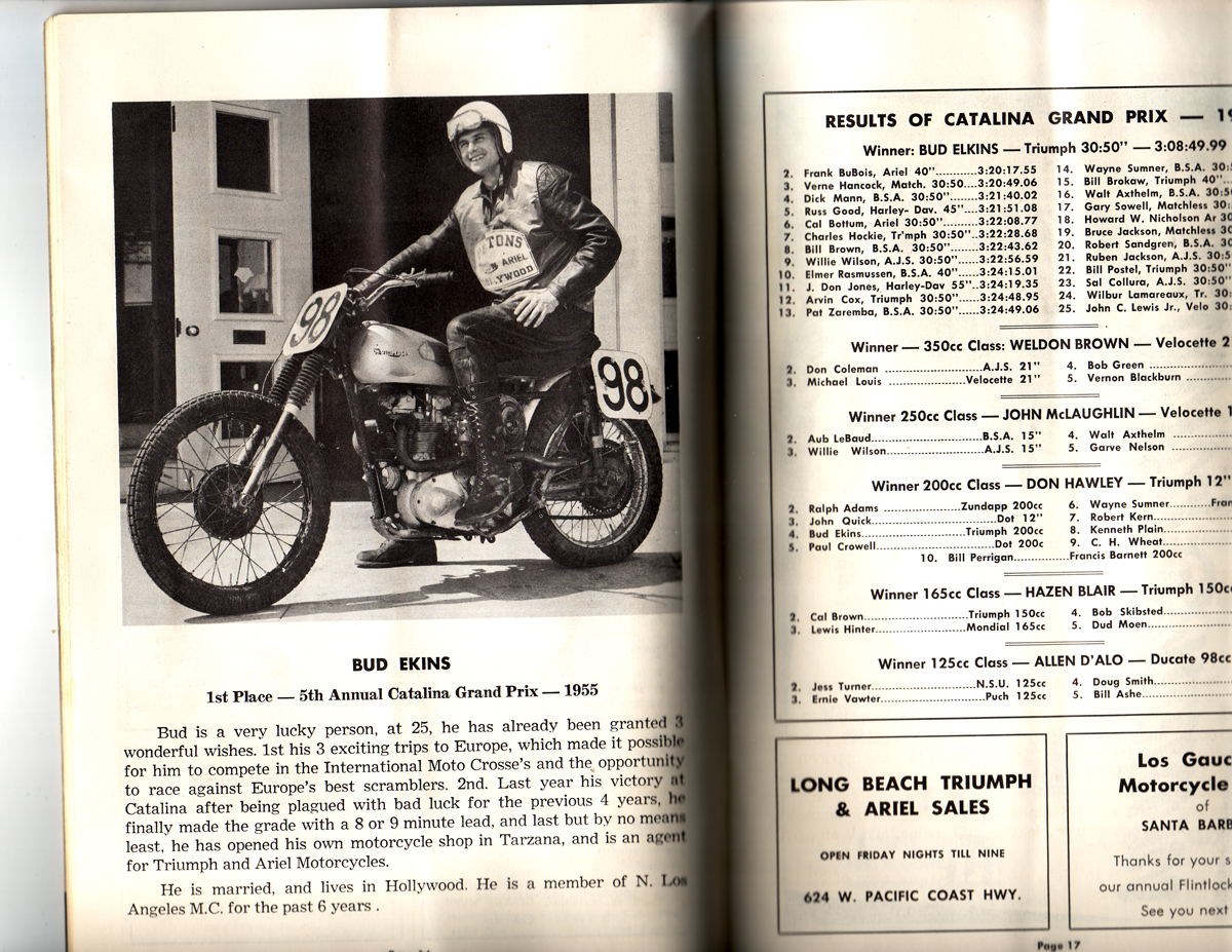 Bud Ekins won the race once.